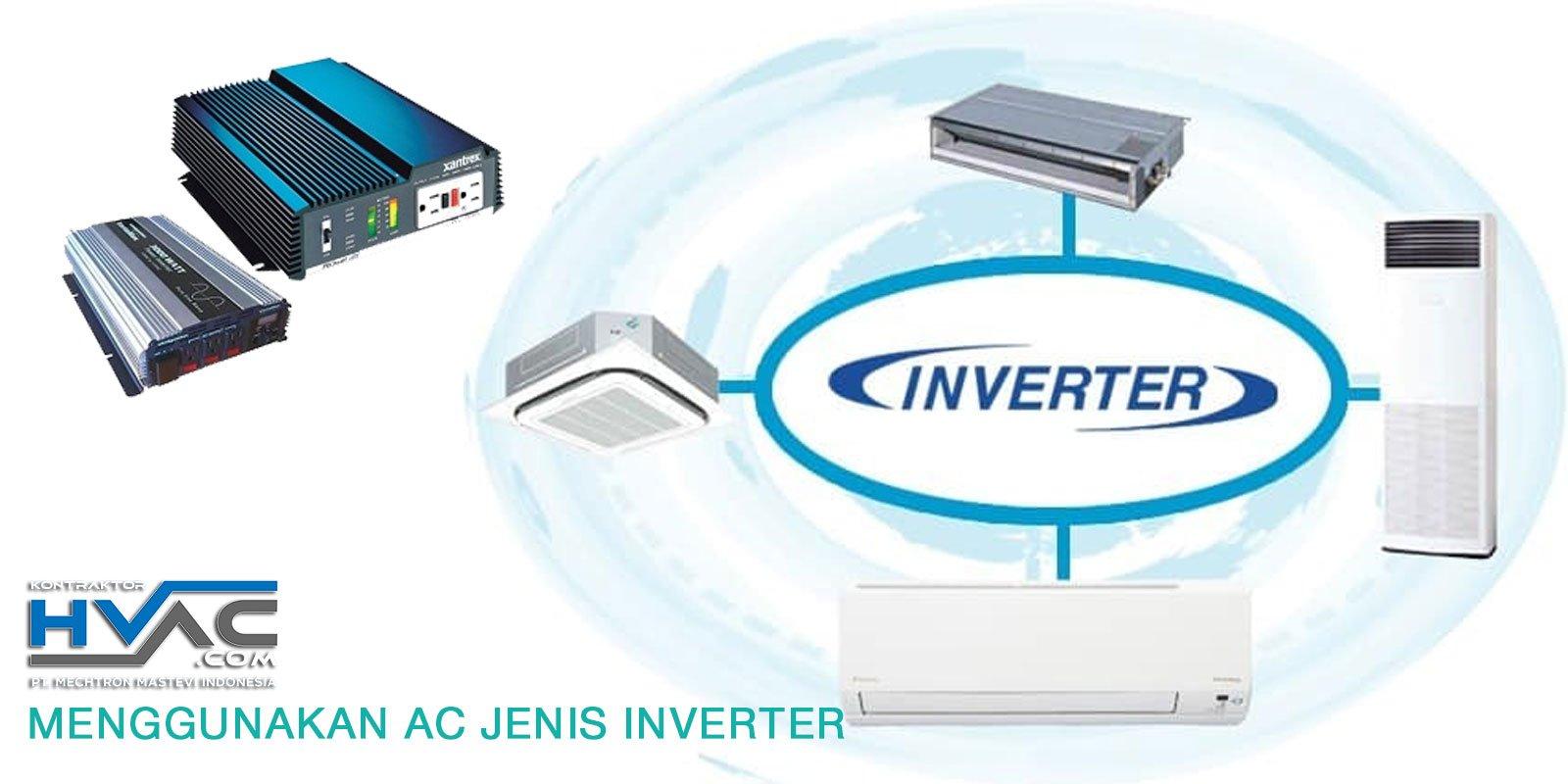 Menggunakan AC Jenis Inverter