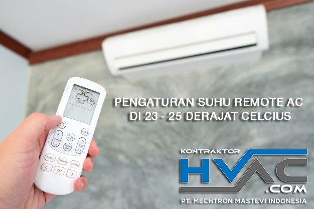 Pengaturan Suhu Remote AC di 23 - 25 derajat Celcius