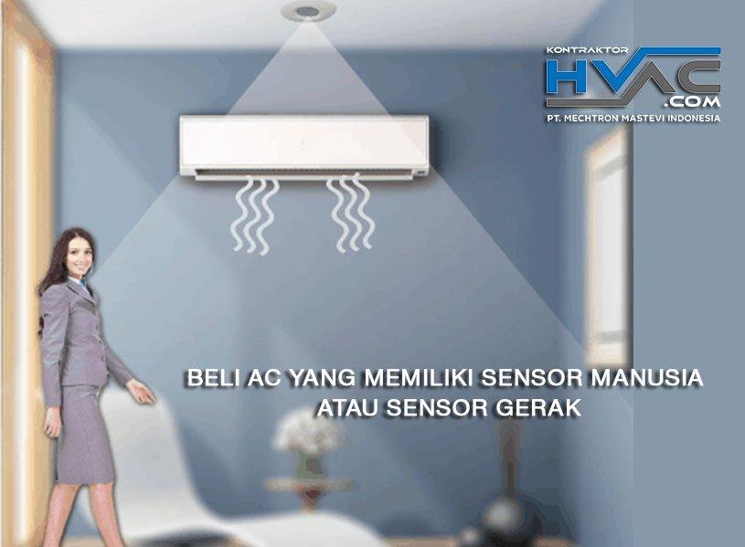 Beli AC yang memiliki sensor manusia atau sensor gerak