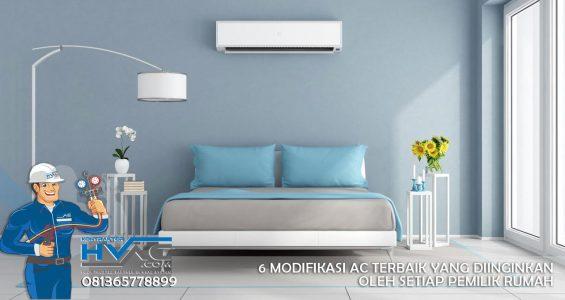 6 Modifikasi AC Terbaik yang Diinginkan oleh Setiap Pemilik Rumah