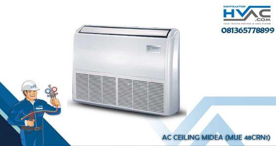AC CEILING MIDEA (MUE 48CRN1)