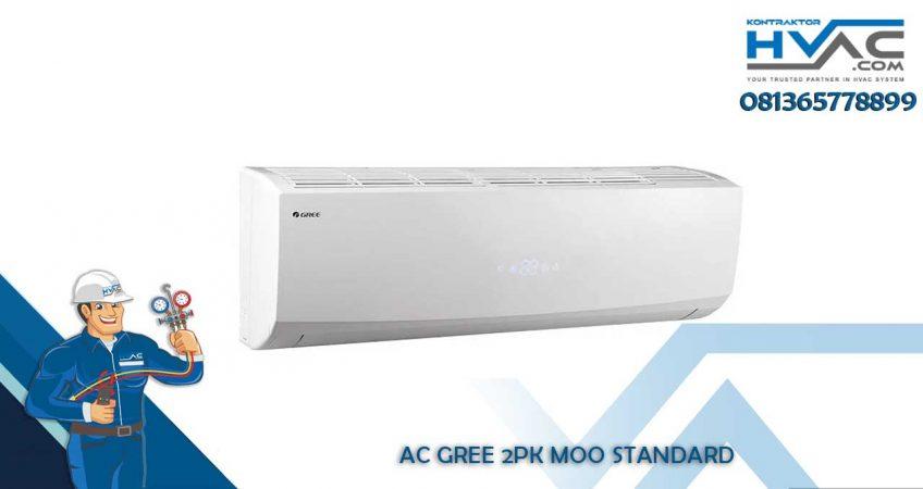 Gree 2PK MOO Standard