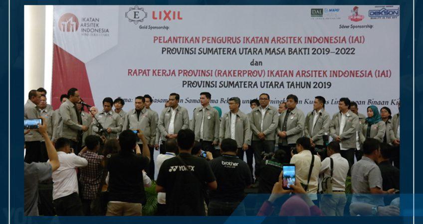 Pelantikan Pengurus Ikatan Arsitek Sumatera Utara