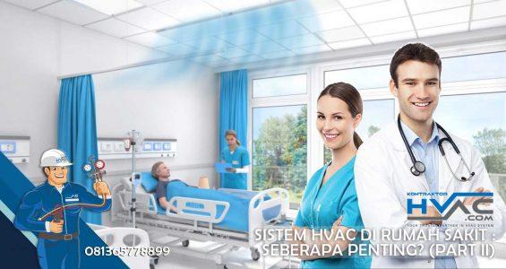 Sistem-HVAC-di-Rumah-Sakit--Seberapa-Penting-(Part-II)