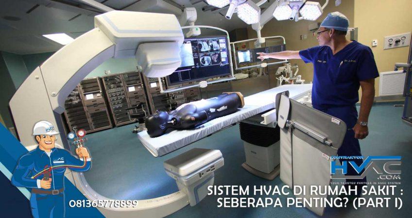 Sistem-HVAC-di-Rumah-SakitSeberapa-Penting-(Part-I)