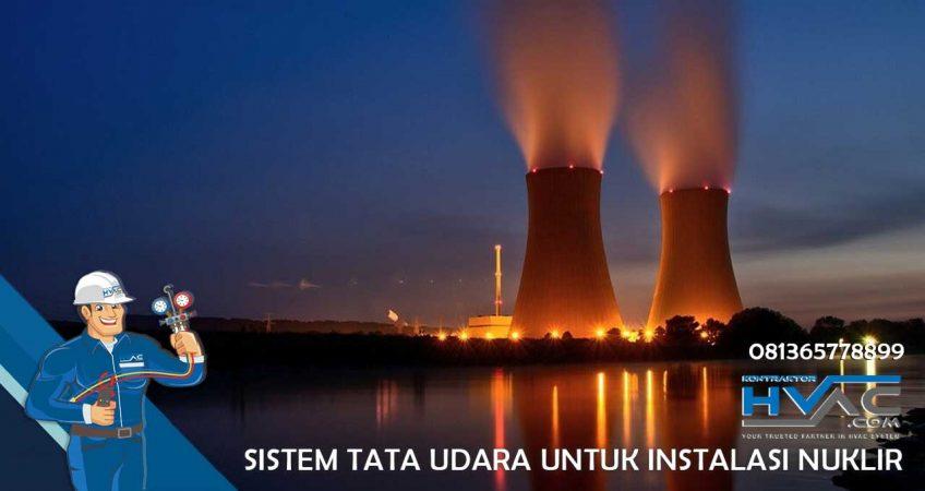 Sistem tata udara untuk instalasi nuklir
